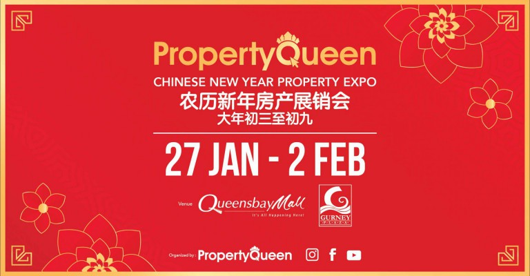CNY Property Fair 2020 at Queensbay Mall, Gurney Plaza and Sunway Carnival Mall.
